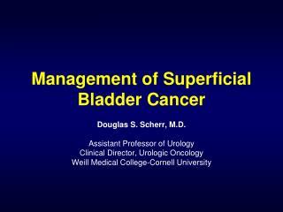Management of Superficial Bladder Cancer