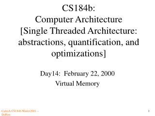 Day14:  February 22, 2000 Virtual Memory