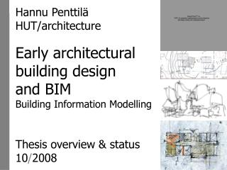 Early architectural  building design and BIM Building Information Modelling