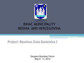 BIHAĆ MUNICIPALITY BOSNIA   AND  HERZEGOVINA
