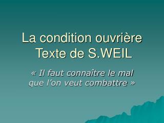 La condition ouvrière  Texte de S.WEIL