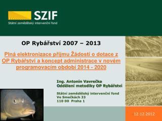 OP Rybářství 2007 – 2013