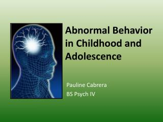 Abnormal Behavior in Childhood and Adolescence