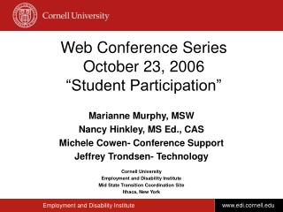 "Web Conference Series October 23, 2006 ""Student Participation"""