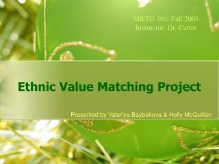 Ethnic Value Matching Project