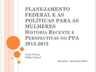 Celia Vieira Gilda Cabral Brasília,  Setembro/2011