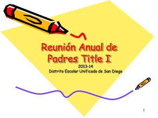Reunión Anual de Padres Title I