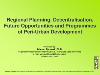 Regional Planning, Decentralisation, Future Opportunities and Programmes of Peri-Urban Development