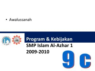 Program &  Kebijakan SMP Islam Al- Azhar  1 2009-2010