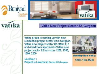 Vatika New Project in Gurgaon @ Toll Free:- 18001034500