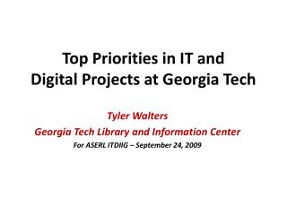 Top Priorities in IT and  Digital Projects at Georgia Tech