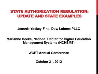 State  Authorization Regulation: Update and State Examples