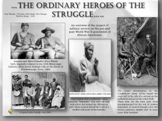 …the ordinary heroes of the struggle…..