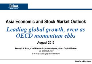 Asia Economic and Stock Market Outlook Leading global growth, even as OECD momentum ebbs