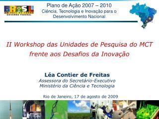 Plano de Ação 2007 – 2010 Ciência, Tecnologia e Inovação para o Desenvolvimento Nacional