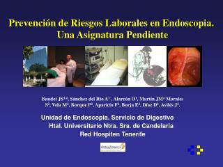 Prevenci n de Riesgos Laborales en Endoscopia
