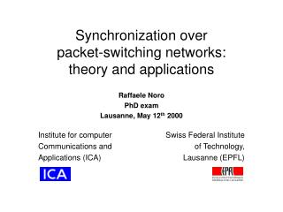Synchronization over packet-switching networks: theory and applications