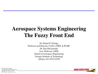Aerospace Systems Engineering The Fuzzy Front End