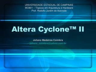 Altera Cyclone™ II