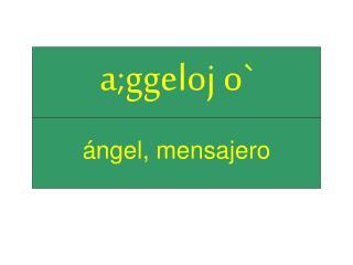 ángel, mensajero