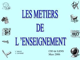 LES METIERS  DE  L'ENSEIGNEMENT