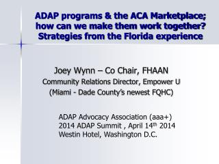 Joey Wynn – Co Chair, FHAAN Community Relations Director, Empower U