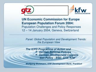 Panel: Global Population and Development Trends:              the European View