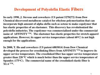Development of Polyolefin Elastic  Fibers