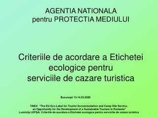 Criteriile de acordare a Etichetei ecologice pentru serviciile de cazare turistica