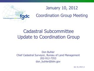Cadastral Subcommittee Update to Coordination Group