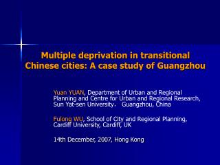 Multiple deprivation in transitional Chinese cities: A case study of Guangzhou