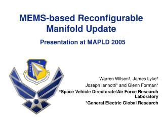 MEMS-based Reconfigurable Manifold Update   Presentation at MAPLD 2005
