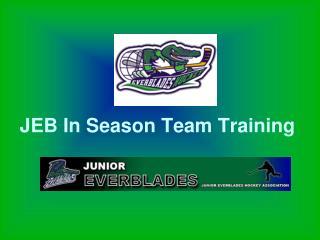 JEB In Season Team Training