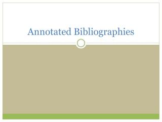 Annotated Bibliographies