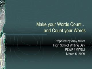 Make your Words Count… and Count your Words