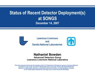 Status of Recent Detector Deployment(s) at SONGS December 14, 2007