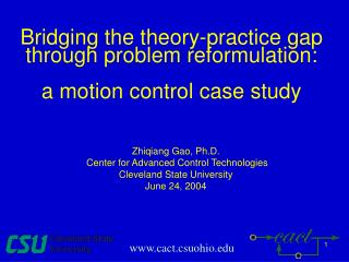 Bridging the theory-practice gap through problem reformulation:  a motion control case study