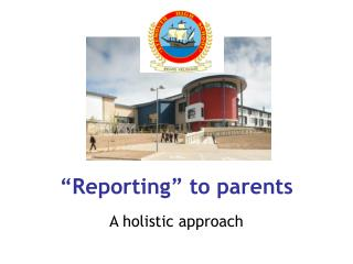 """Reporting"" to parents"