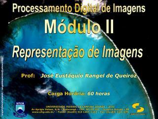 Prof: José Eustáquio Rangel de Queiroz
