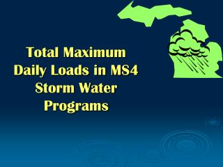 Total Maximum Daily Loads in MS4 Storm Water Programs
