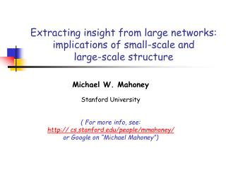 Extracting insight from large networks:  implications of small-scale and  large-scale structure