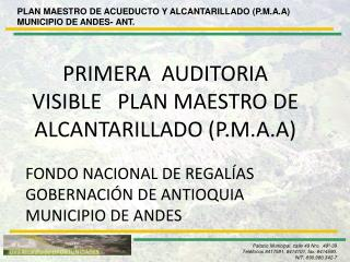 PLAN MAESTRO DE ACUEDUCTO Y ALCANTARILLADO (P.M.A.A) MUNICIPIO DE ANDES- ANT.