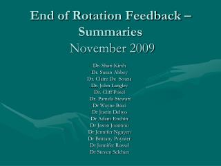 End of Rotation Feedback – Summaries November 2009
