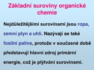 Základní suroviny organické chemie