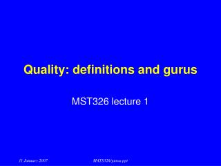 Quality: definitions and gurus