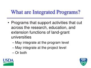 What are Integrated Programs?