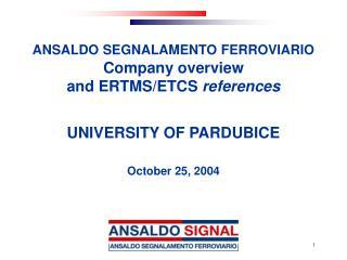 ANSALDO SEGNALAMENTO FERROVIARIO  Company overview  and ERTMS