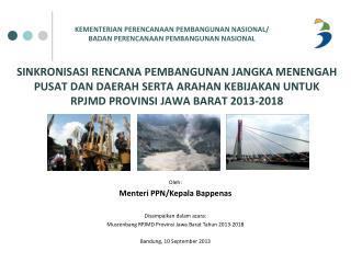 Oleh:  Menteri PPN/Kepala Bappenas Disampaikan dalam acara: