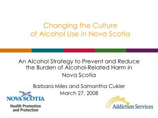 Changing the Culture of Alcohol Use in Nova Scotia