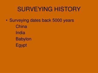 SURVEYING HISTORY